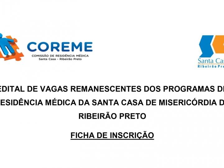 Ficha de Inscrição - edital de vagas remanescentes dos programas de Residência Médica da Santa Casa de Misericórdia de Ribeirão Preto