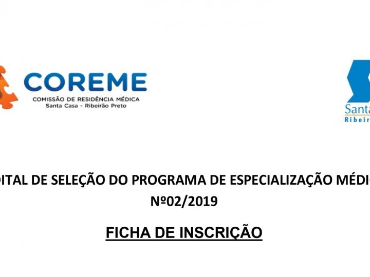 Ficha de inscrição -  edital de seleção do programa de Especialização Médica nº 02/2019