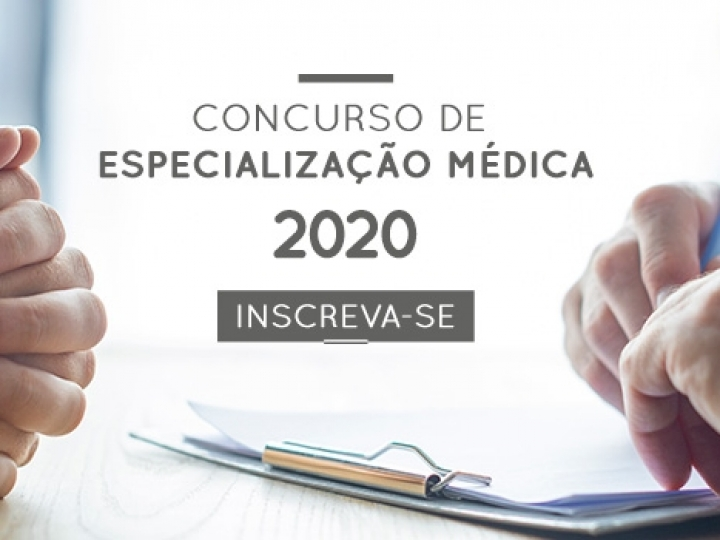Edital de seleção da Especialização Médica – Ano de 2020
