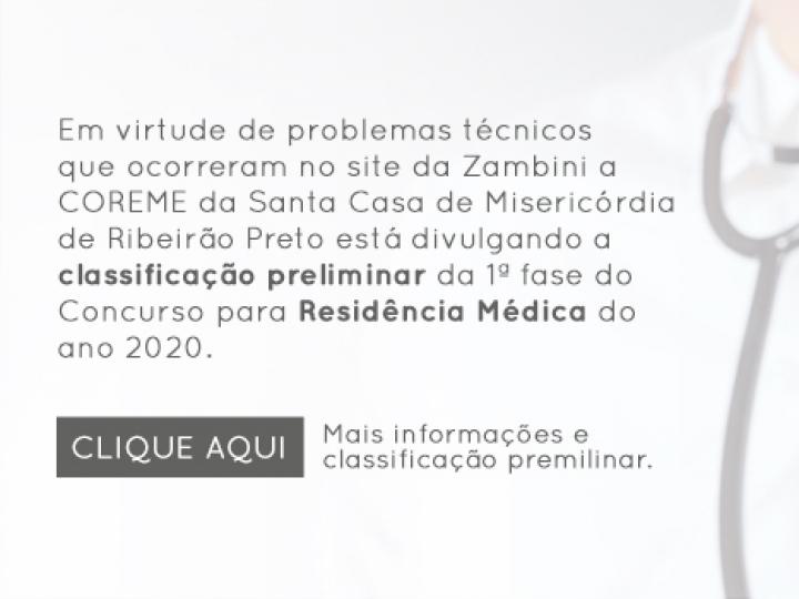 Classificação preliminar da 1ª fase do Concurso para Residência Médica do ano 2020.