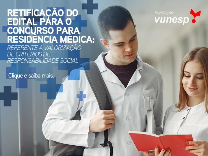RETIFICAÇÃO DO EDITAL DE RETIFICAÇÃO DO  EDITAL DE SELEÇÃO DO PROGRAMA DE RESIDÊNCIA MÉDICA - ANO DE 2021